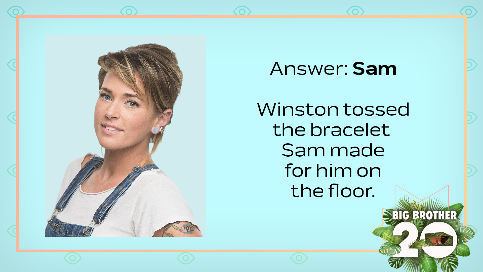 Answer: Sam