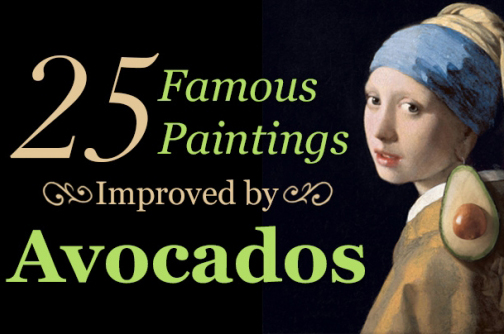 25 Famous Paintings Improved by Avocados