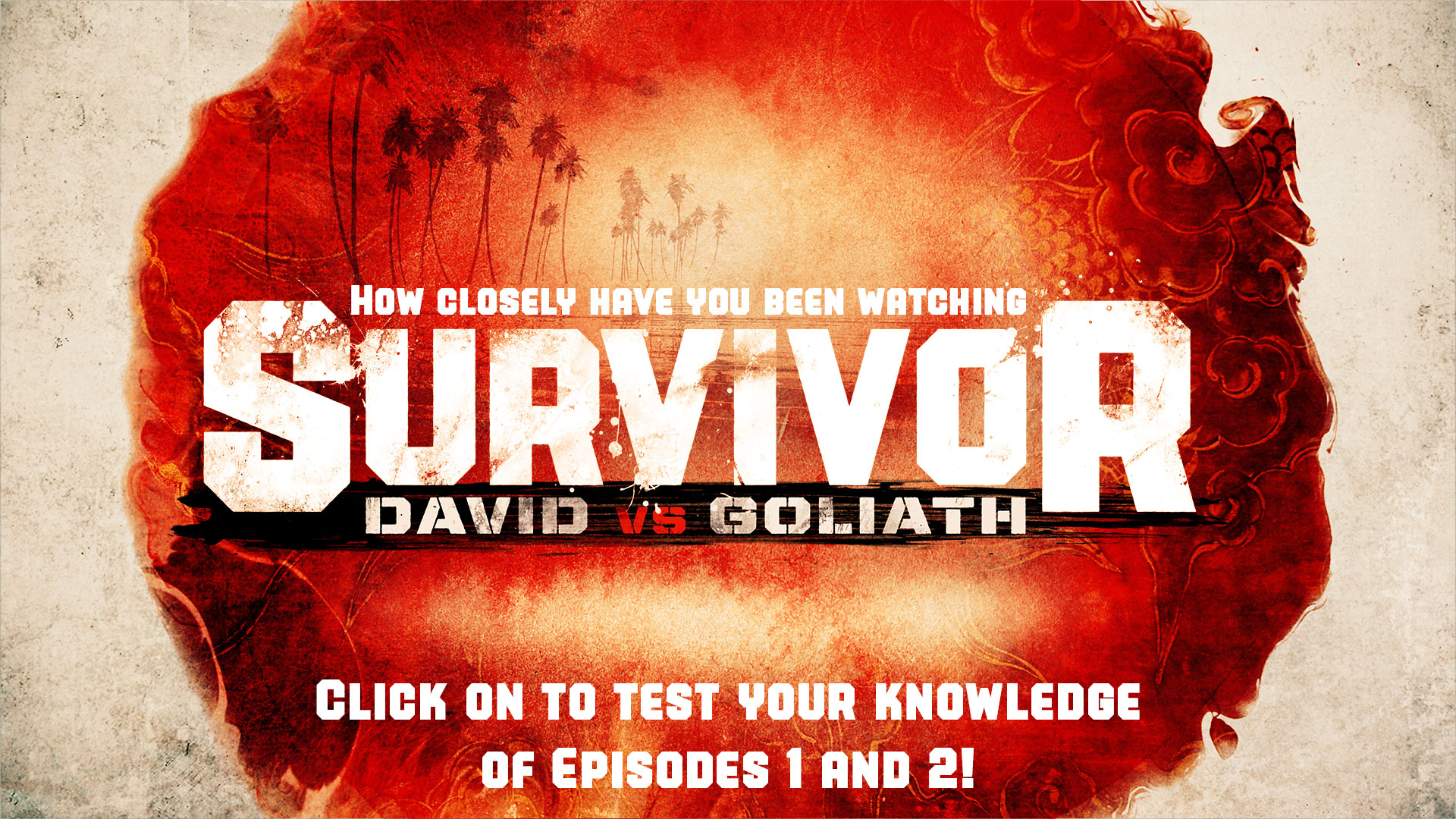 How closely are you watching Survivor: David vs. Goliath?