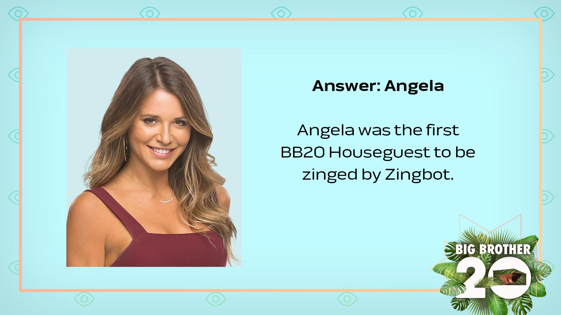 Answer: Angela