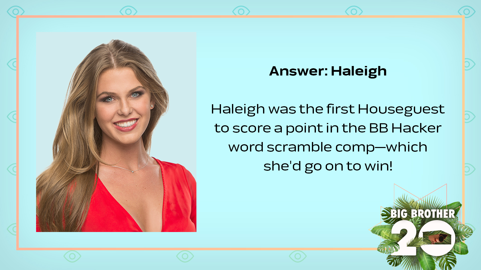 Answer: Haleigh