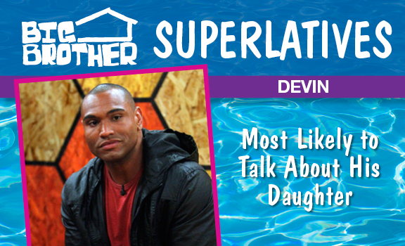 Devin - Most Likely to Talk About His Daughter