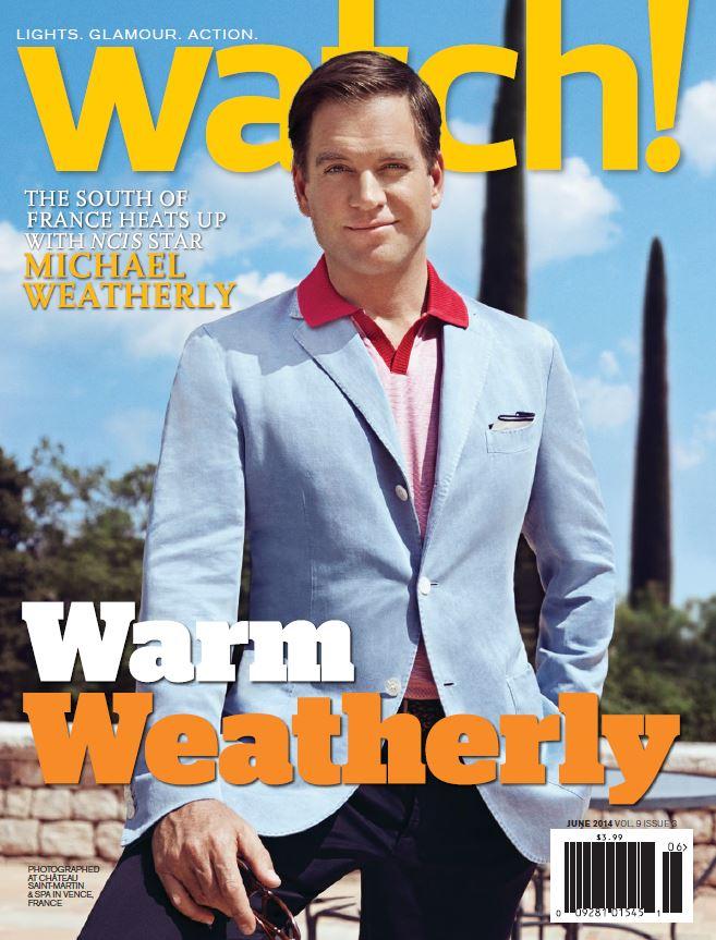 Michael Weatherly - Watch! Magazine - June 2014
