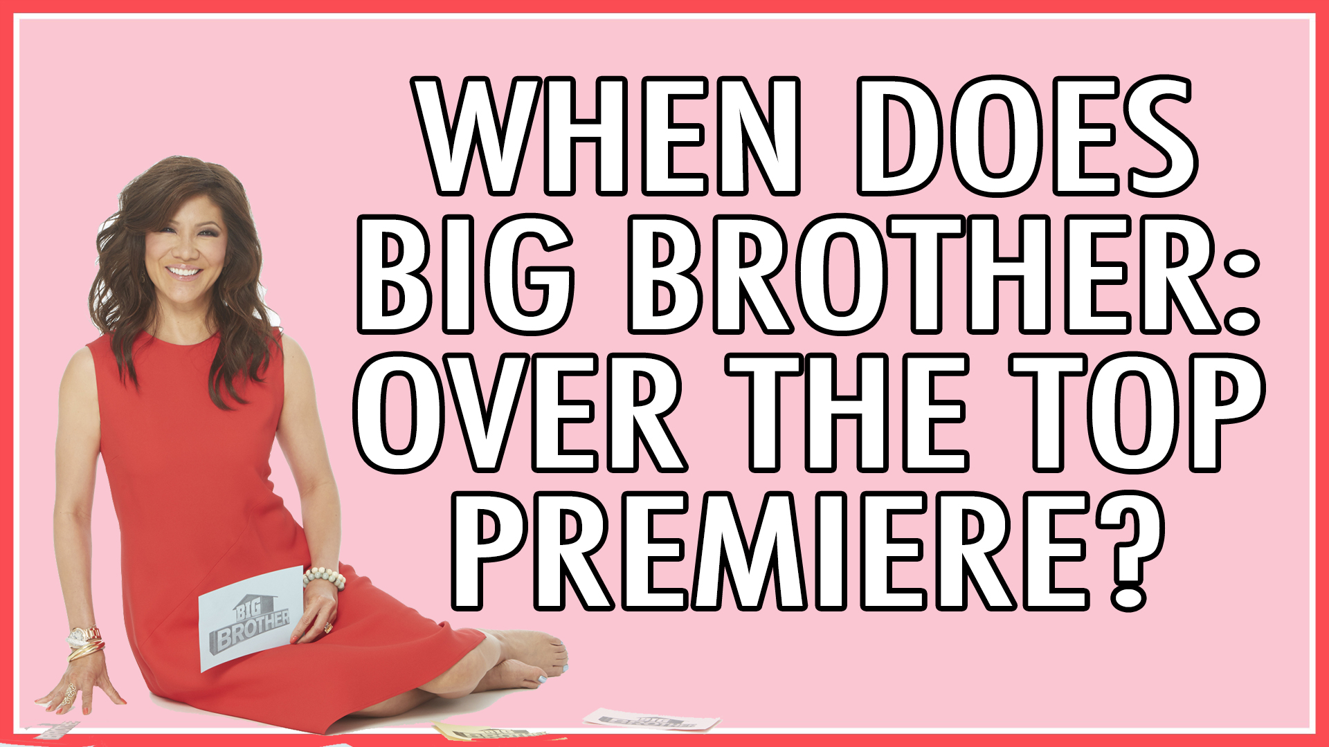 When does Big Brother: Over The Top premiere?