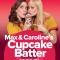 Max & Caroline's Cupcake Batter