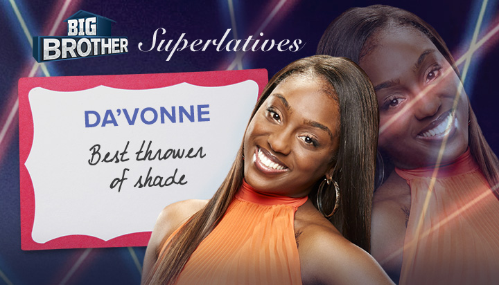 Da'Vonne - Best shade thrower