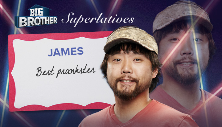 James - Best prankster