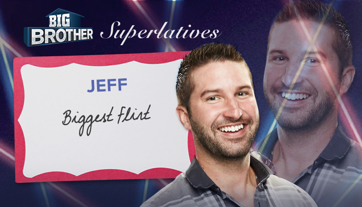 Jeff - Biggest flirt