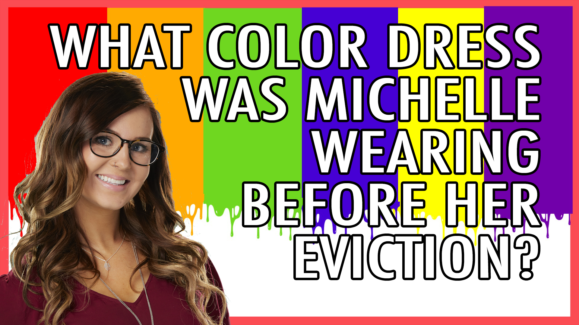 What color dress was Michelle wearing before her eviction?