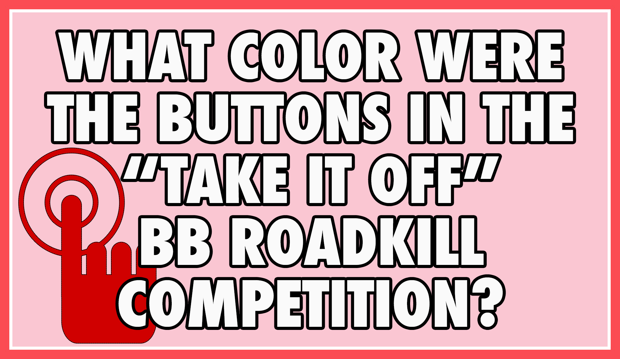 What color were the buttons in the
