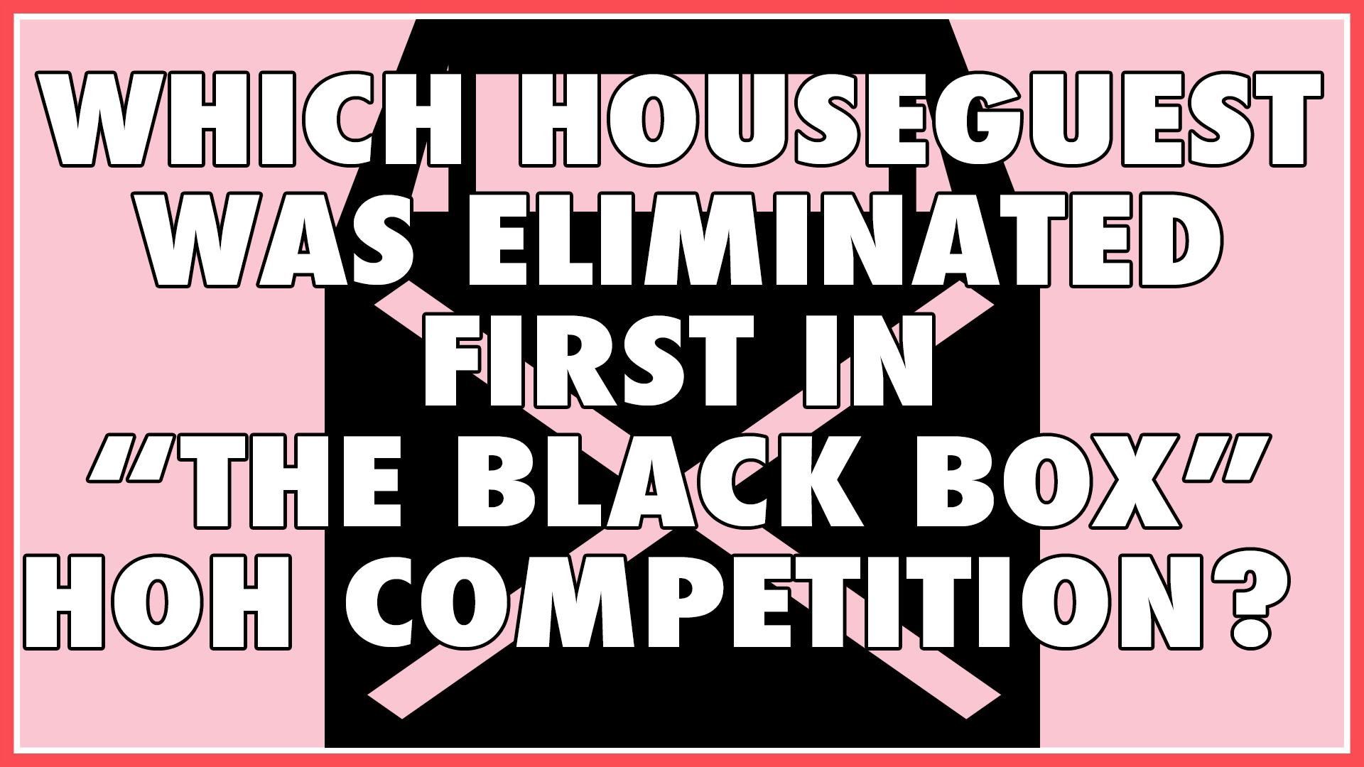 Which Houseguest was eliminated first in