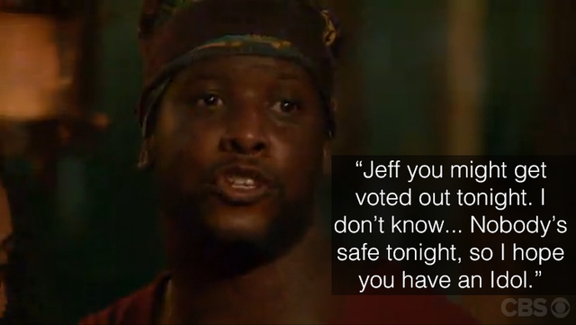 Will lets Jeff Probst know that anything could happen at Tribal Council.