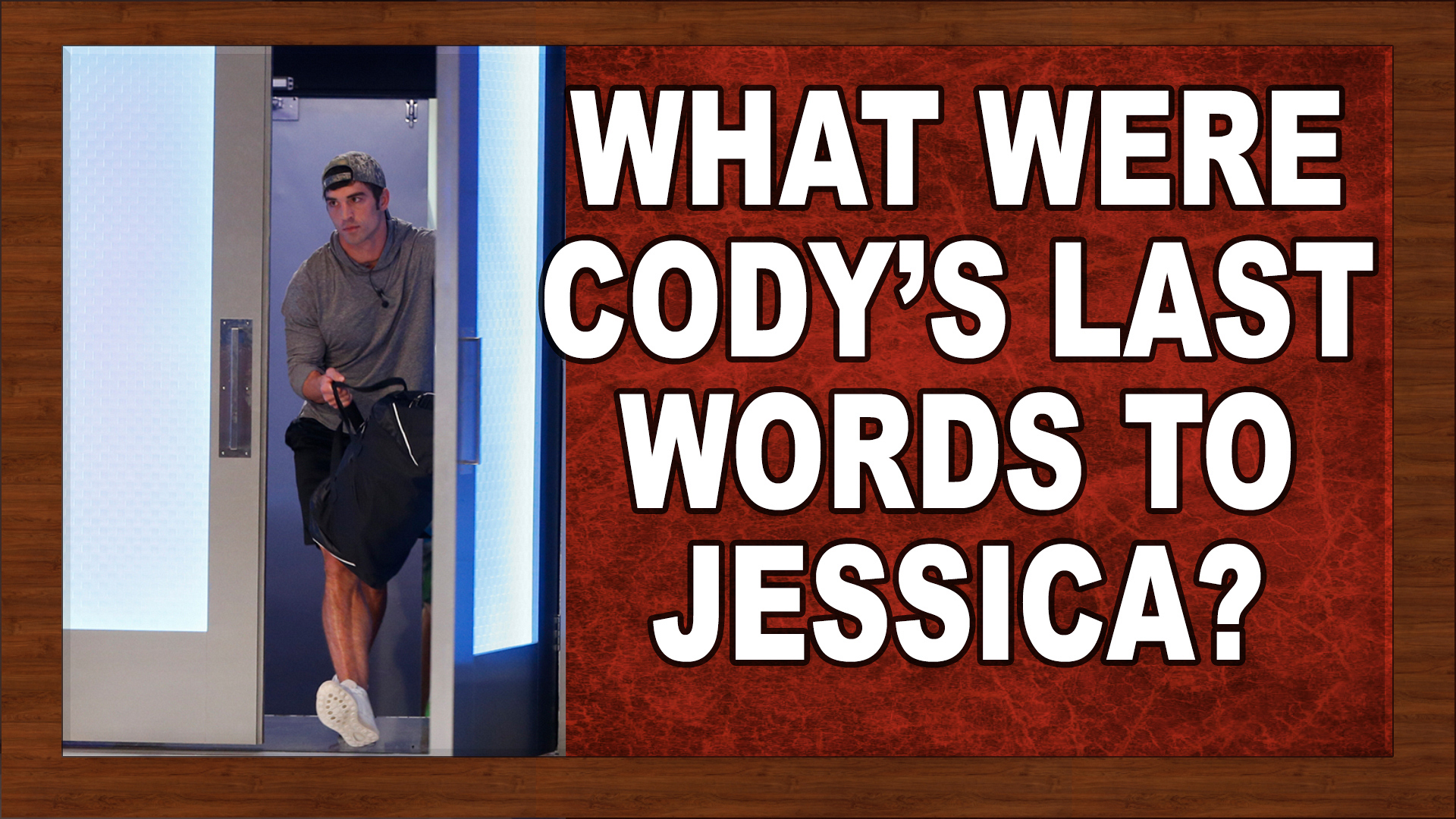 What were Cody's last words to Jessica?