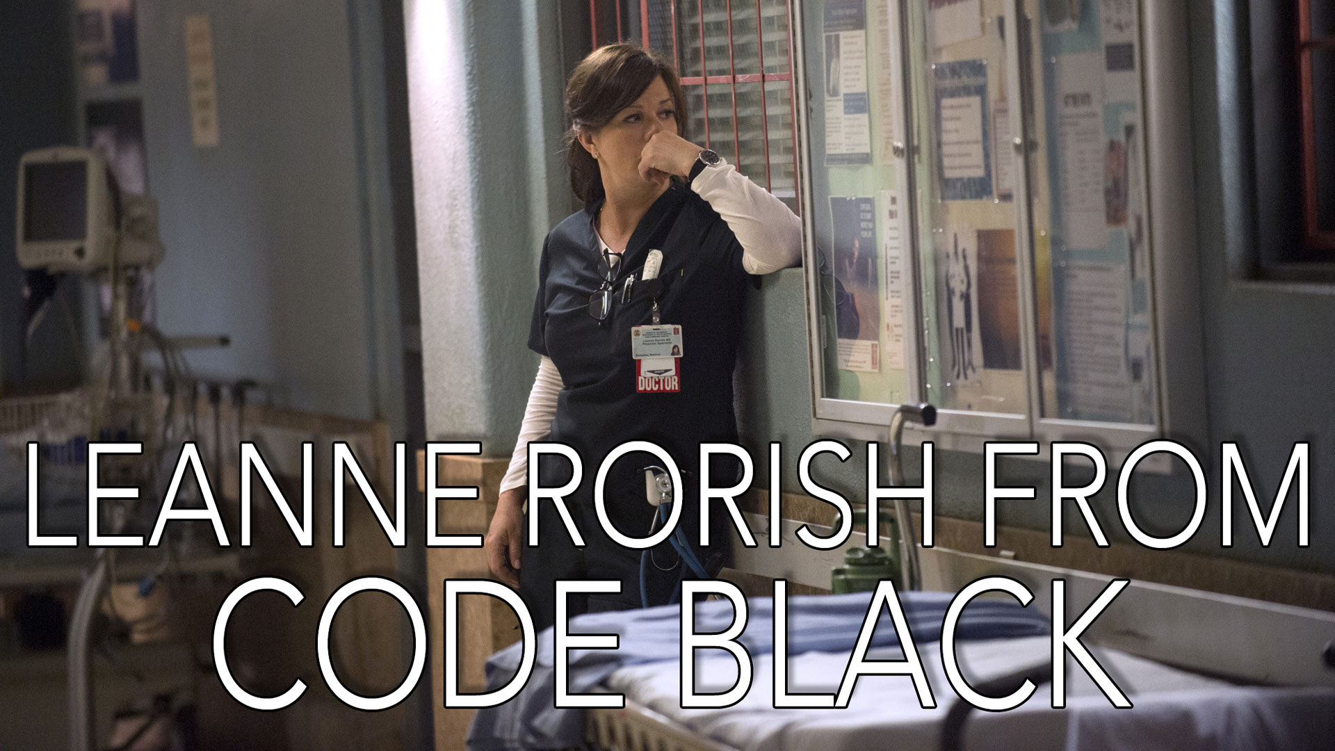 It's a line said by Leanne Rorish on Code Black!