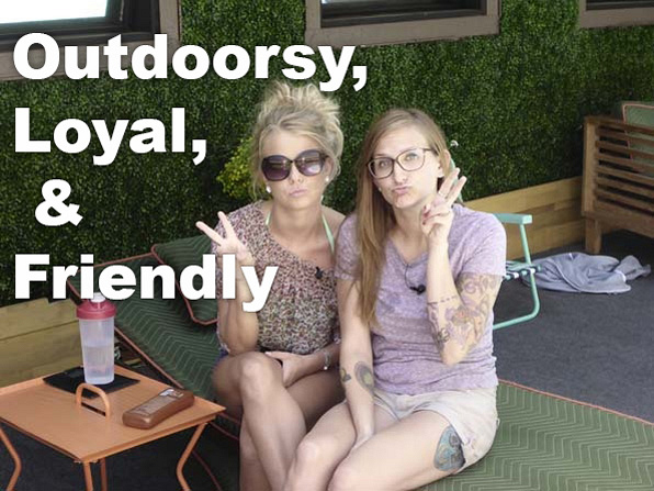 Maybe your bestie is like Nicole from BB16