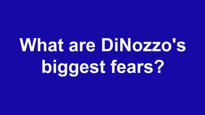 4. What are DiNozzo's biggest fears?
