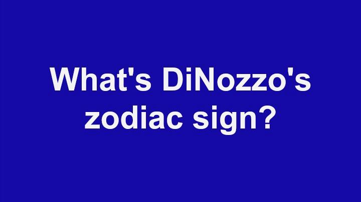 9. What's DiNozzo's zodiac sign?