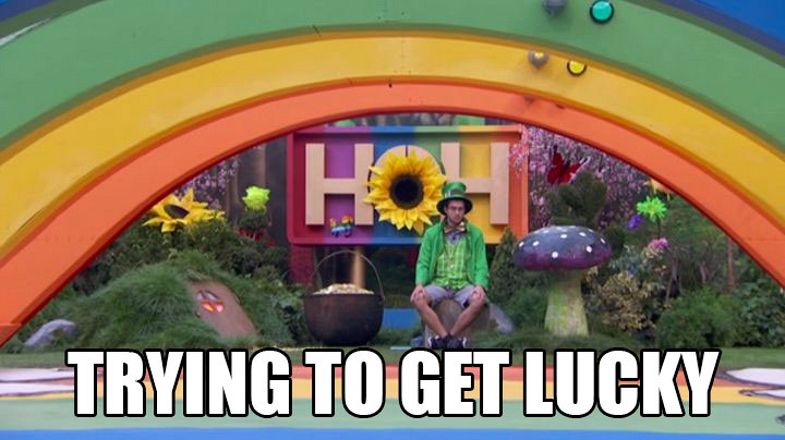 The Houseguests slowly chase a pot of gold.