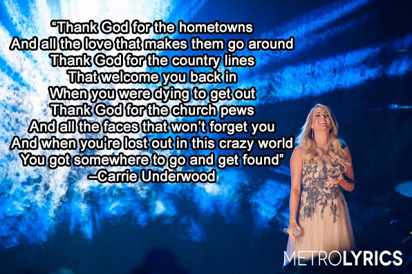 """1. Carrie Underwood, """"Thank God For Hometowns"""""""