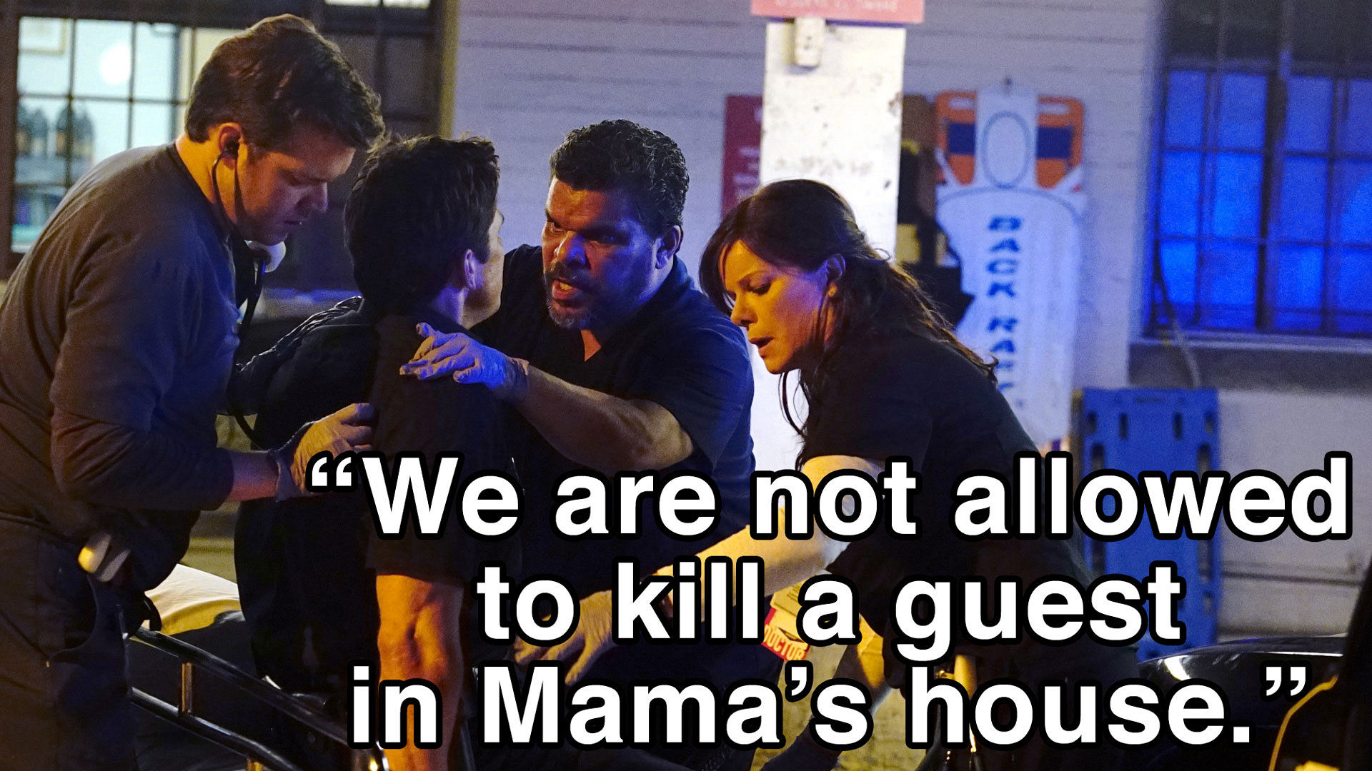 """We are not allowed to kill a guest in Mama's house."""