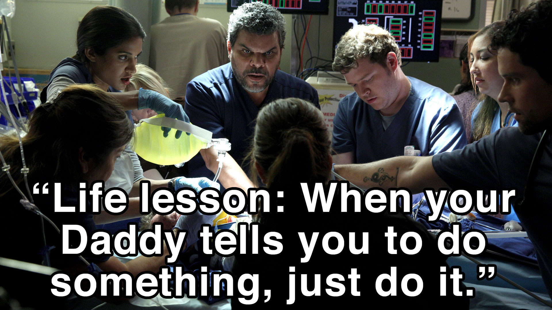 """Life lesson: When your Daddy tells you to do something, just do it."""