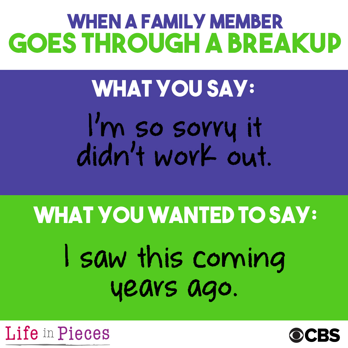 When a family member goes through a breakup