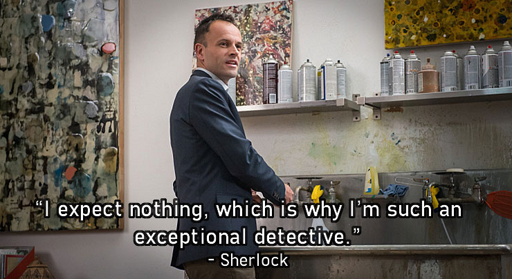4. Sherlock has no doubt about his skills.