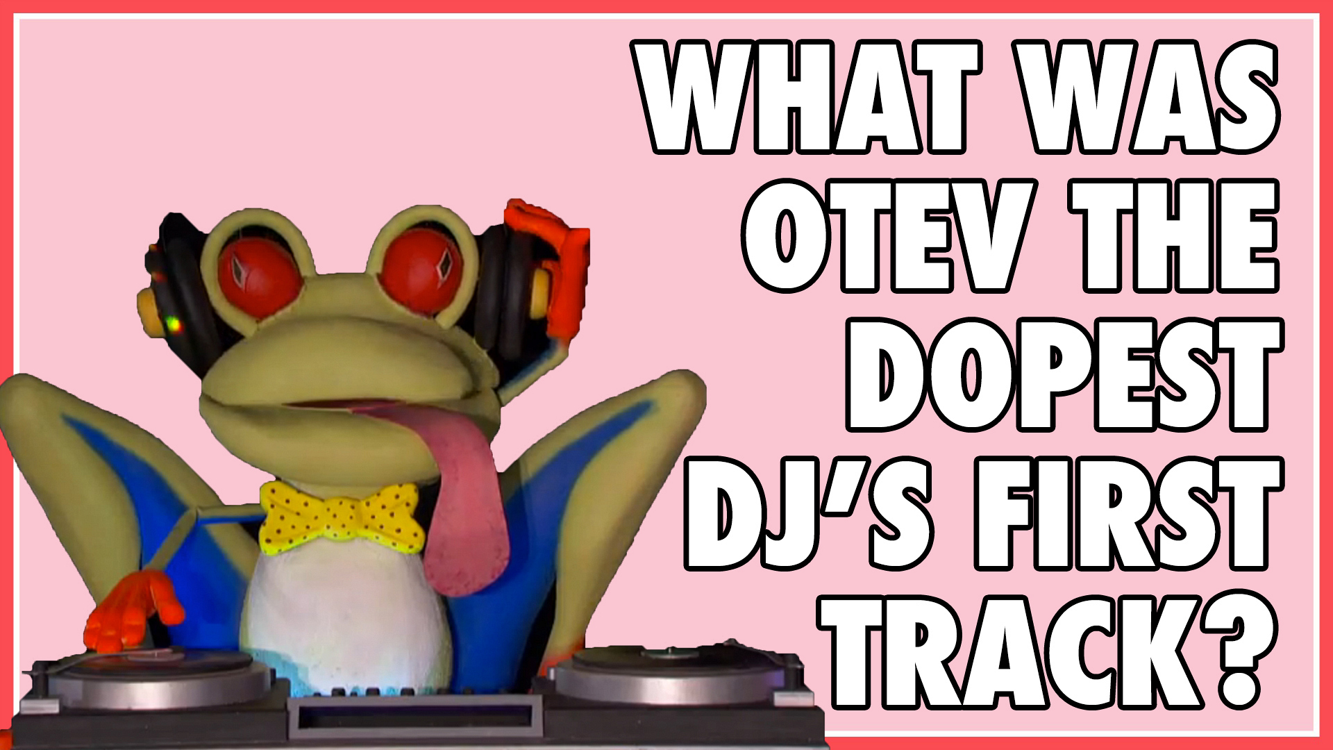 What was OTEV The Dopest DJ's first track?