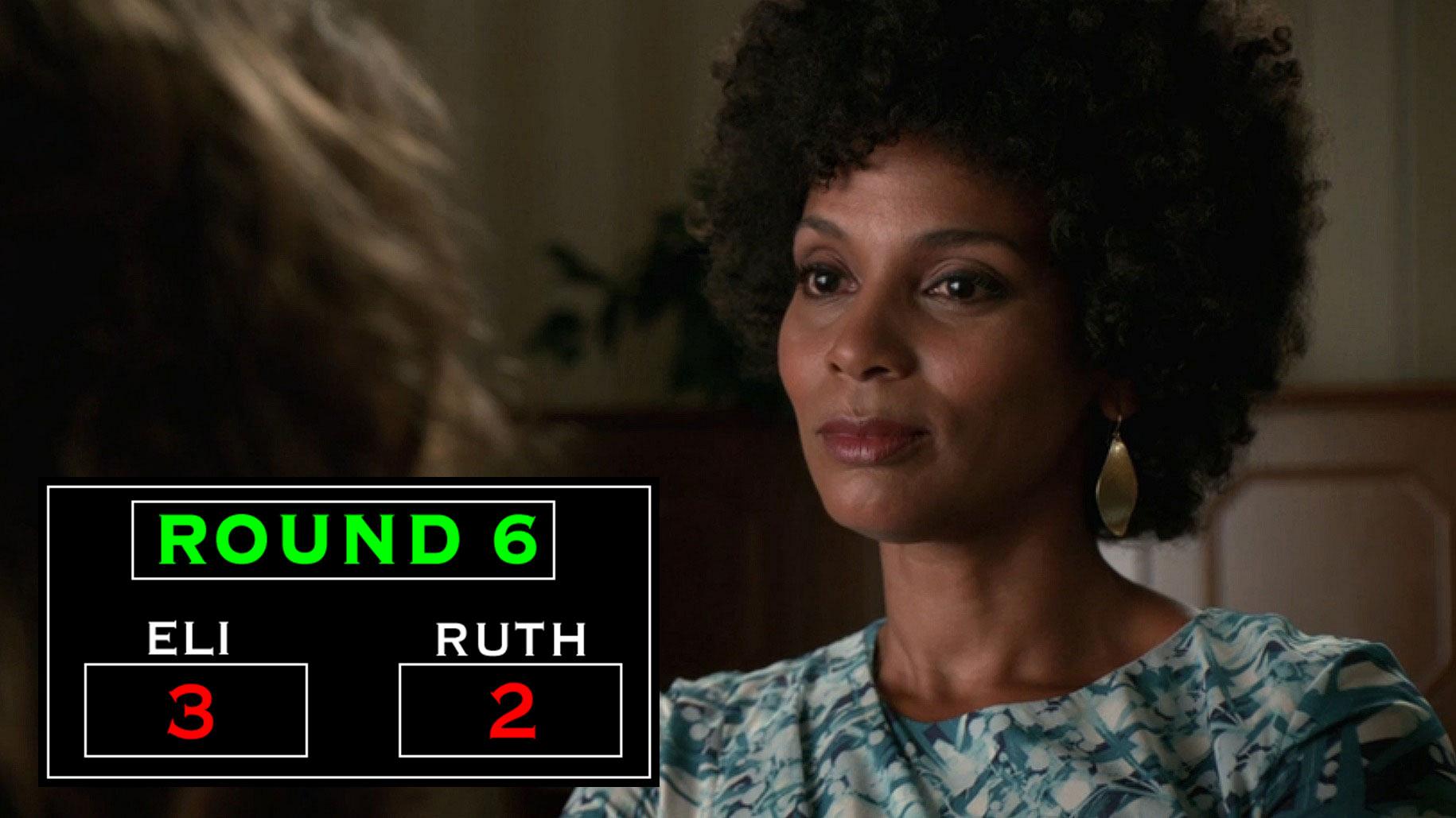 Round Six: Ruth Finds A Gatekeeper