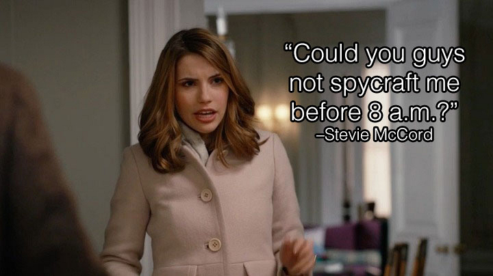 14. Unfortunately for Stevie, being Madam Secretary's daughter doesn't exempt you from parental scrutiny.