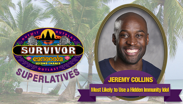 Jeremy Collins - Most Likely to Use a Hidden Immunity Idol