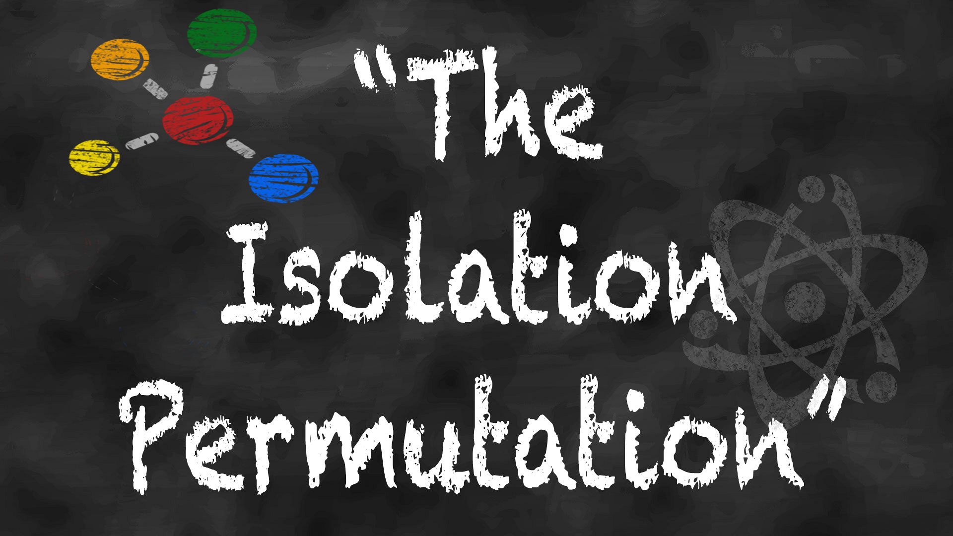 "Episode title or actual scientific theory: ""The Isolation Permutation"""