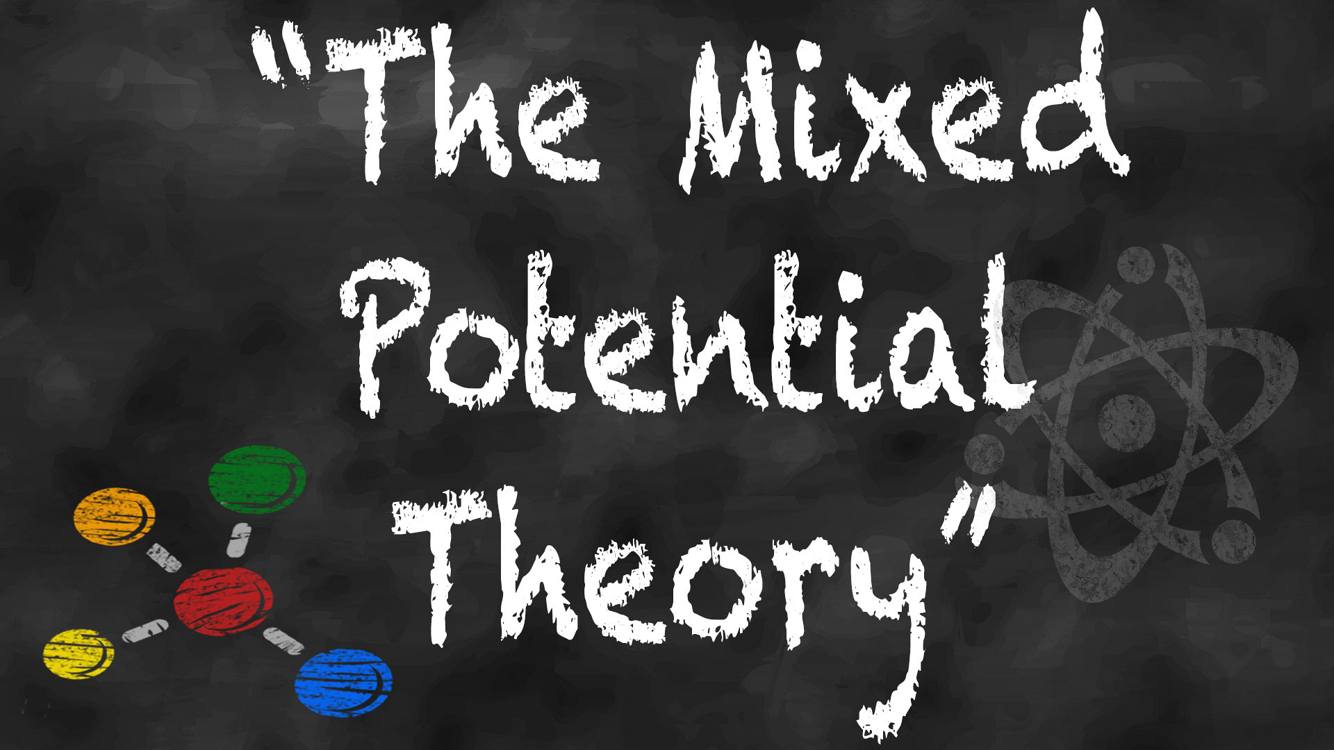 "Episode title or actual scientific theory: ""The Mixed Potential Theory"""
