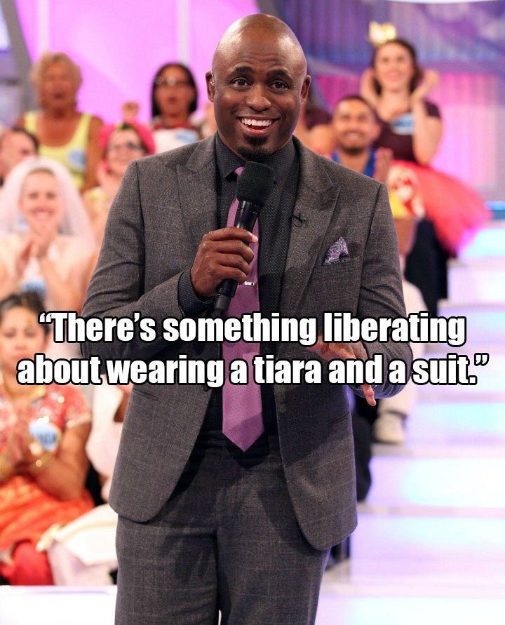 """There's something liberating about wearing a tiara and a suit."""