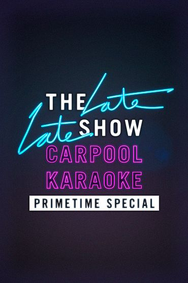 The Late Late Show Carpool Karaoke Primetime Special 2019