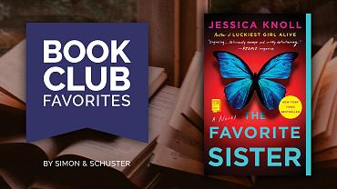Book Club Favorite: The Favorite Sister
