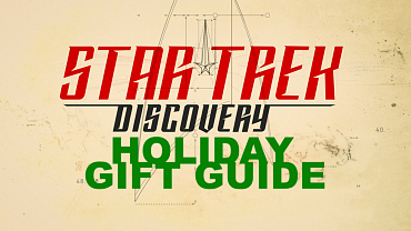 Your 2017 Star Trek: Discovery Holiday Gift Guide