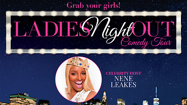 Get Tickets To NeNe Leaks' Ladies Night Out 2018