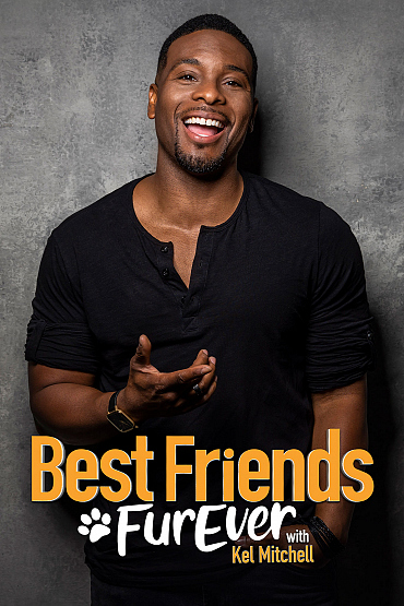 Best Friends FurEver with Kel Mitchell