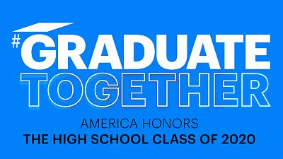 Graduate Together: America Honors The High School Class Of 2020 Special Will Air May 16