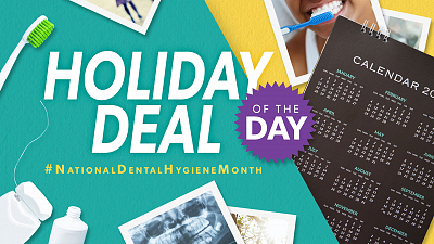Holiday Deal Of The Day - #NationalDentalHygieneMonth