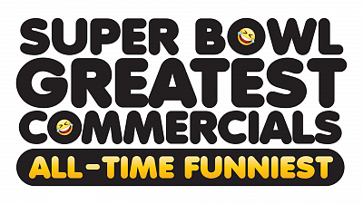 Super Bowl Greatest Commercials 2019 Is Ready To Determine The Funniest Of All Time